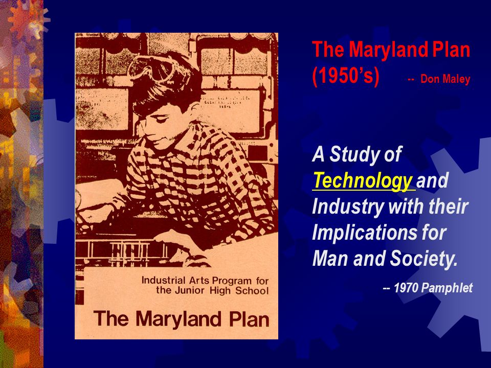 Technology: An Intellectual Discipline (1964) -- Paul DeVore Educate the youth of today for a culture dominated by technology.
