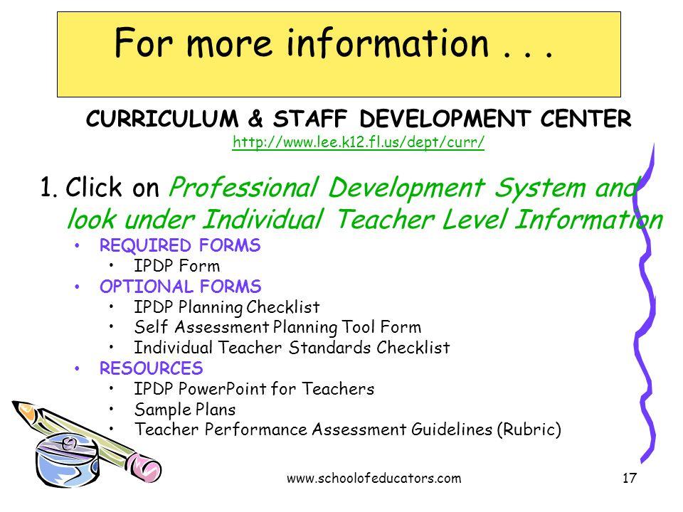 CURRICULUM & STAFF DEVELOPMENT CENTER http://www.lee.k12.fl.us/dept/curr/ 1.Click on Professional Development System and look under Individual Teacher