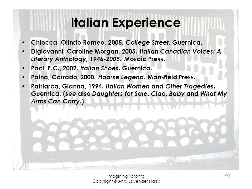 Italian Experience Chiocca, Olindo Romeo, 2005. College Street.