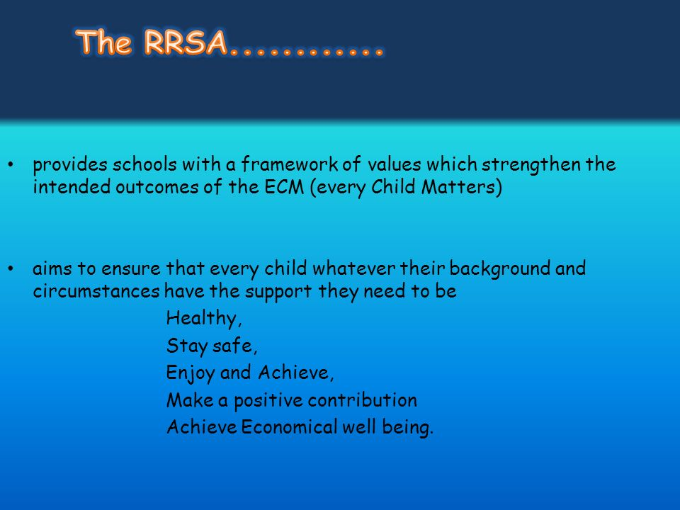 Embed RRS language and ethos into the curriculum, school policies and practice, work with parents group to establish awareness and understanding work with the wider community (partner s) Launch Assembly in school to promote whole school understanding (June 2010) Super learning day (June 2010) – KS4/5, Ks3 School Displays to recognise articles/appropriate language More direct teaching ; Rights responsibilities/ needs/ wants