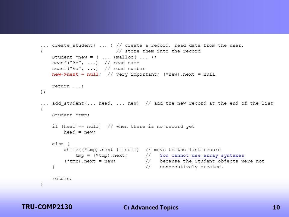 TRU-COMP2130 C: Advanced Topics10... create_student(...