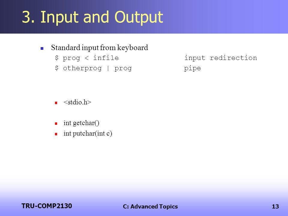 TRU-COMP2130 C: Advanced Topics13 3.