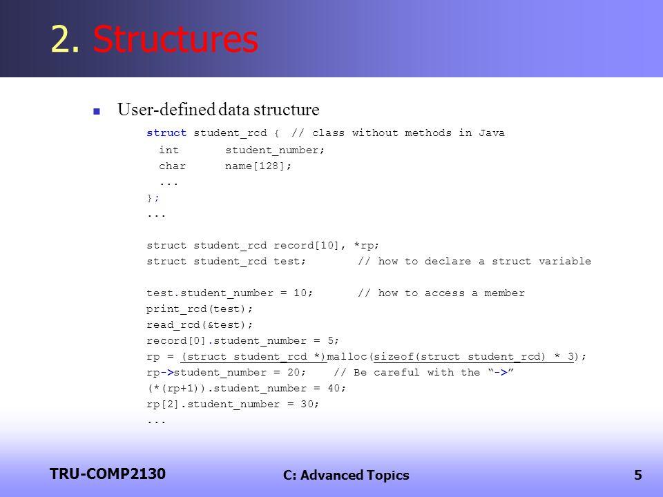 TRU-COMP2130 C: Advanced Topics5 2.