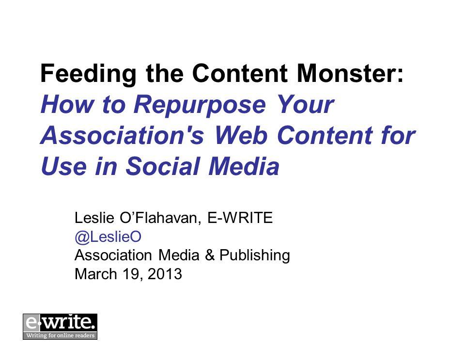 Reuse made easy: A good heading for web content often equals a good social media mesage © E-WRITE 201323