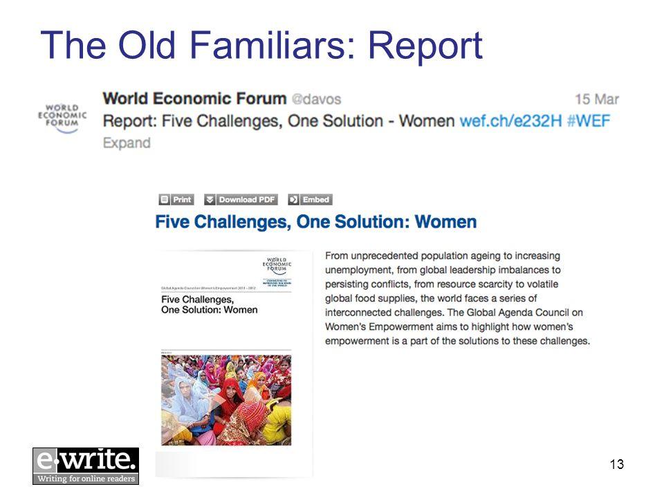 The Old Familiars: Report © E-WRITE 201313