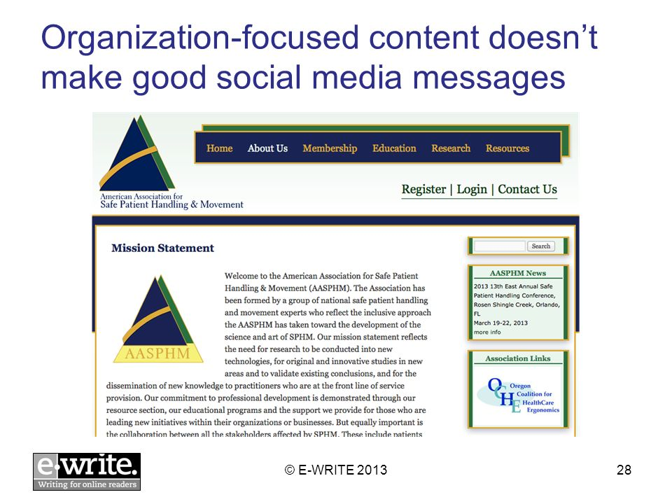 Organization-focused content doesnt make good social media messages © E-WRITE 201328