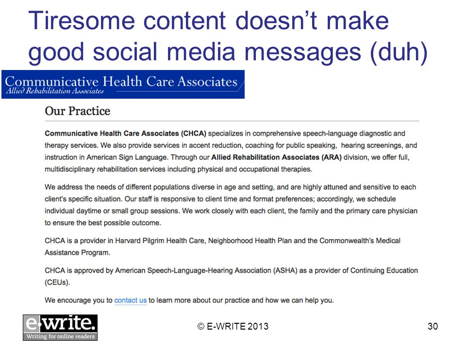Tiresome content doesnt make good social media messages (duh) © E-WRITE 201330