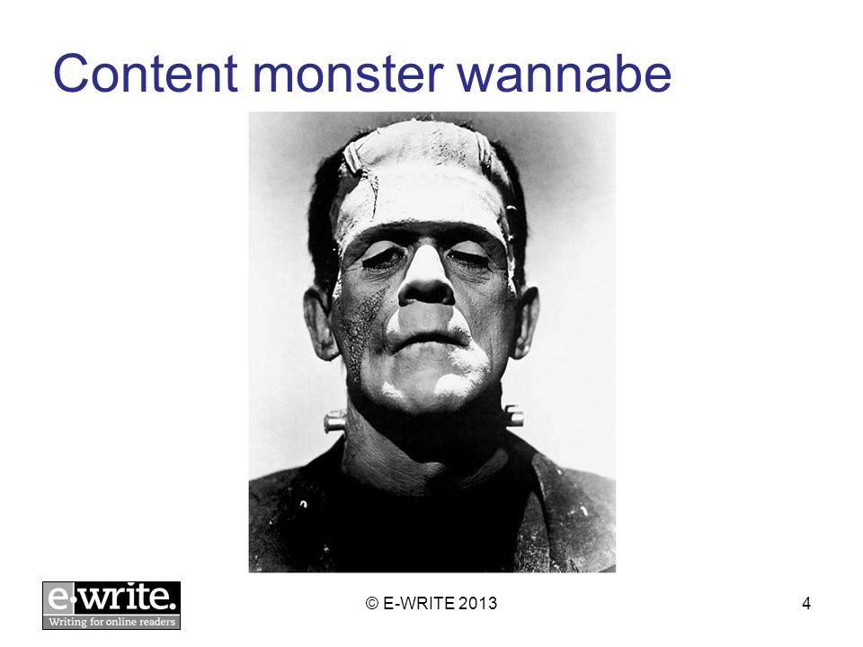 Content monster wannabe © E-WRITE 20134