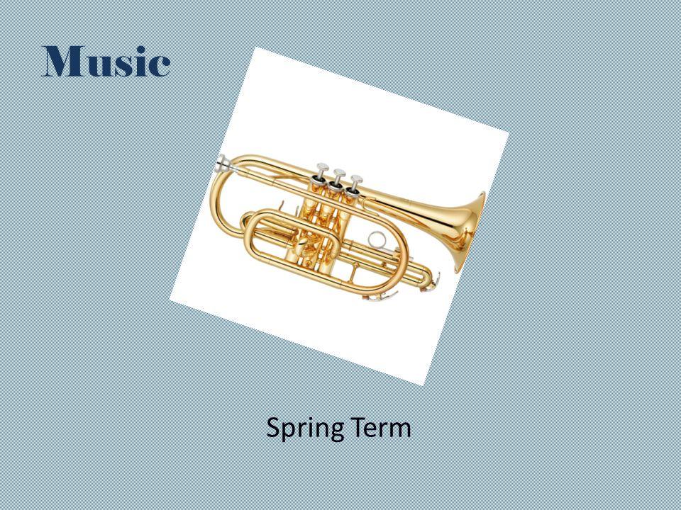 Music Spring Term