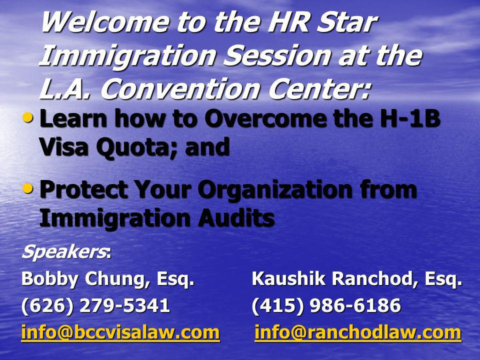 Welcome to the HR Star Immigration Session at the L.A.