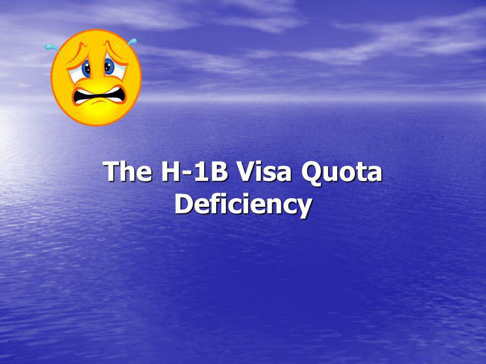 The H-1B Visa Quota Deficiency