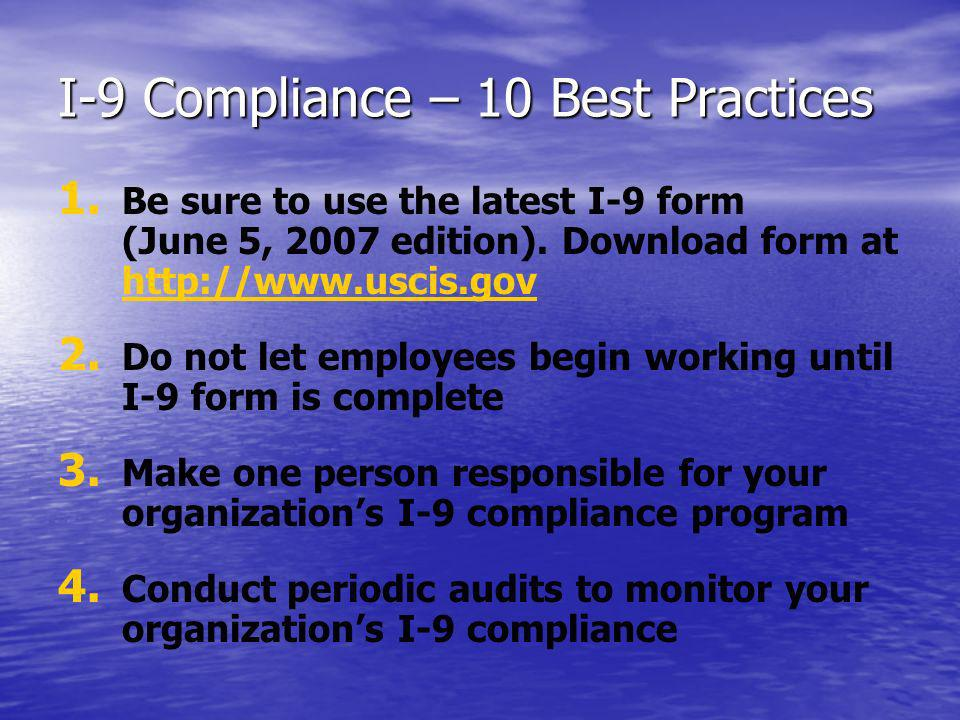 I-9 Compliance – 10 Best Practices 1. 1.