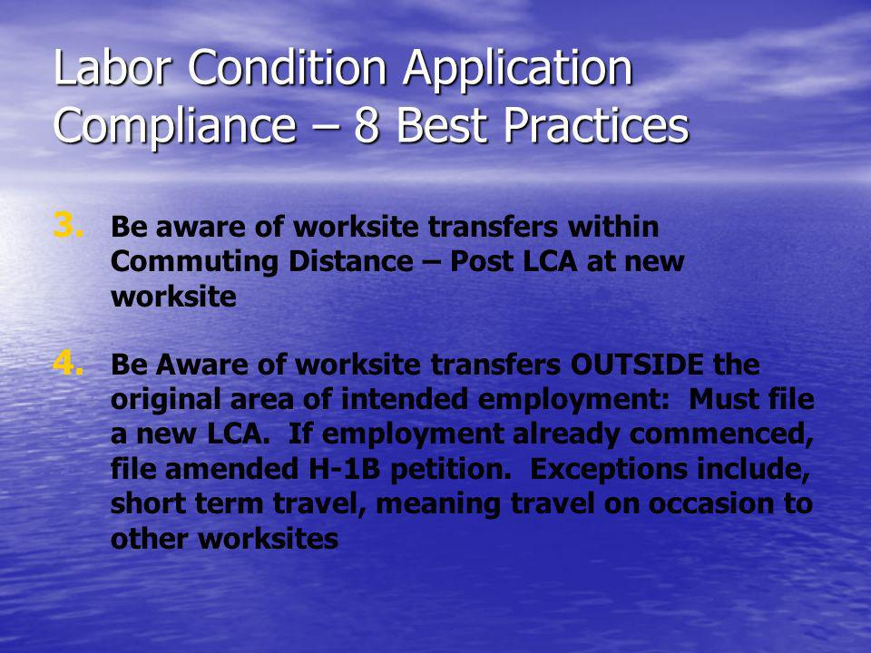 Labor Condition Application Compliance – 8 Best Practices 3.