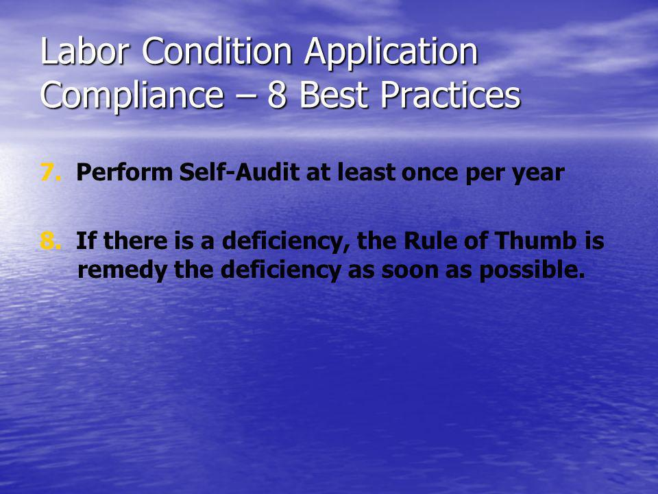 Labor Condition Application Compliance – 8 Best Practices 7.