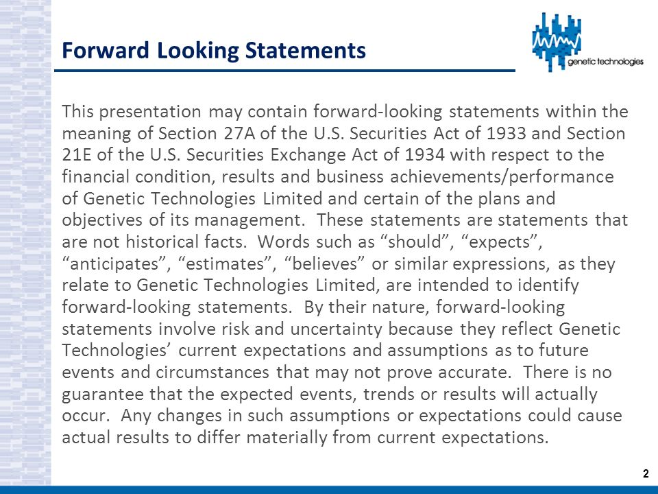 Forward Looking Statements This presentation may contain forward-looking statements within the meaning of Section 27A of the U.S. Securities Act of 19
