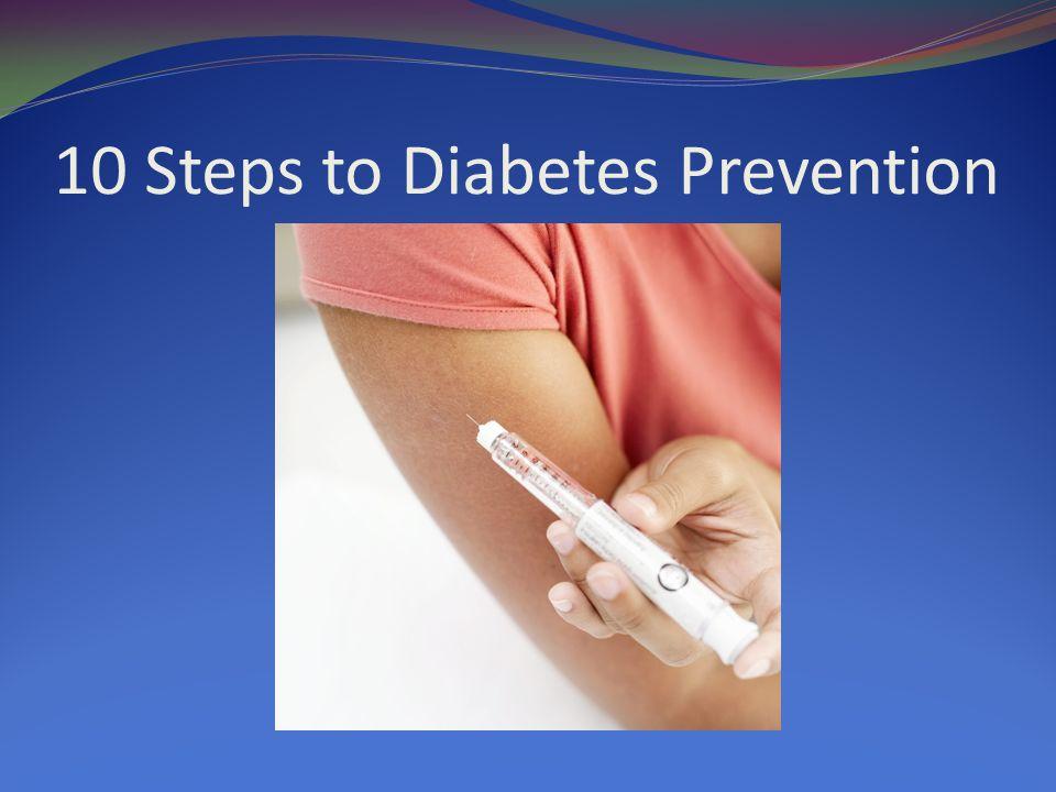 10 Steps to Diabetes Prevention