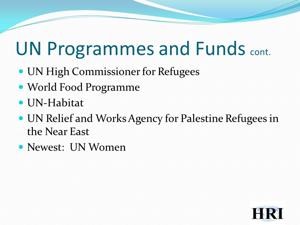 UN Programmes and Funds cont.