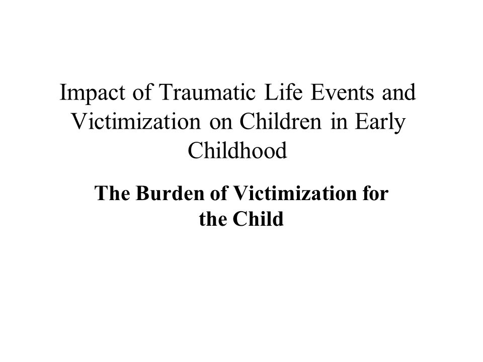 Responding N = 140 (99.3%) Total N = 141 Average Child Dissociative Checklist Score among Children in Early Education by Cumulative Exposure to Victimization and Traumatic Life Events Sub-Clinical Threshold
