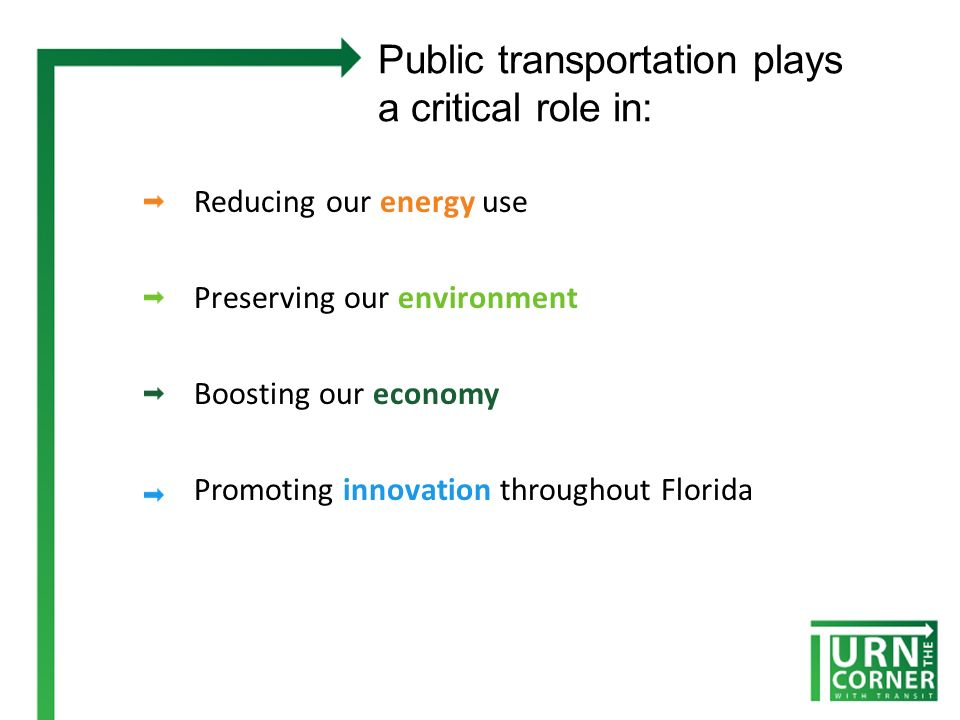 Public Transportation and Energy Energy Independence Now – more than ever – we have a need to reduce reliance on Petroleum.