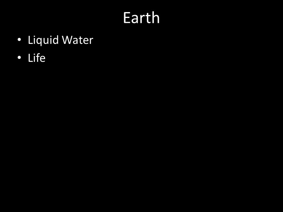 Earth Liquid Water Life