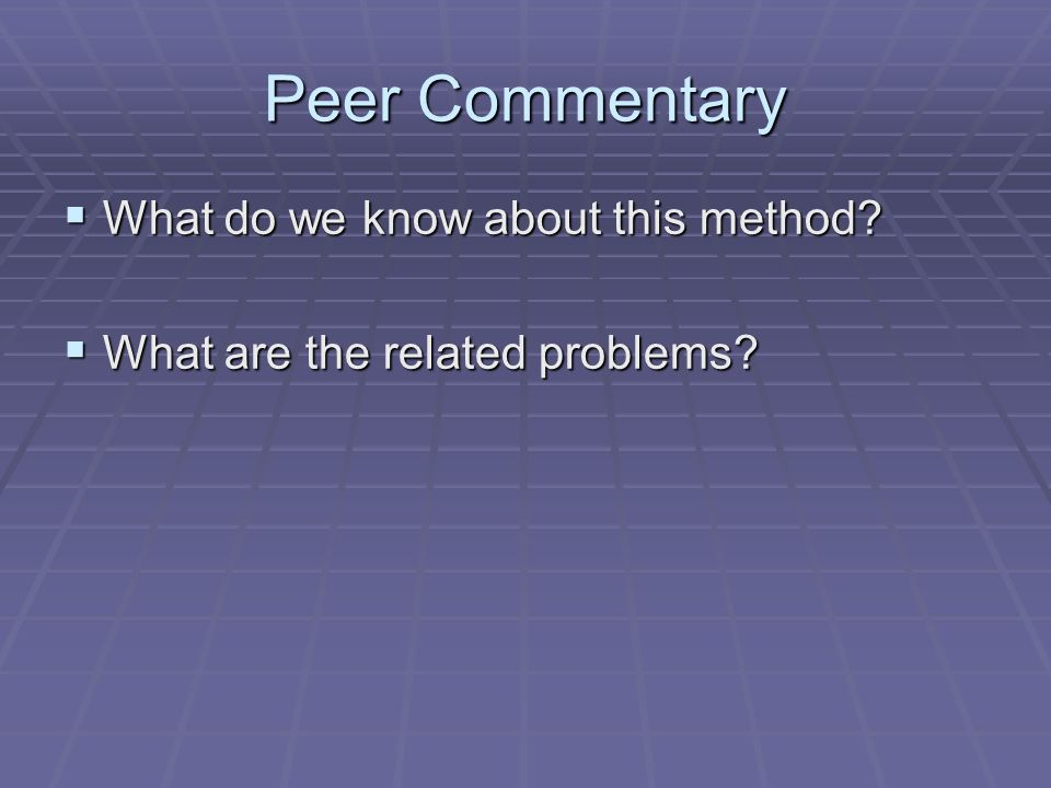 Peer Commentary What do we know about this method.