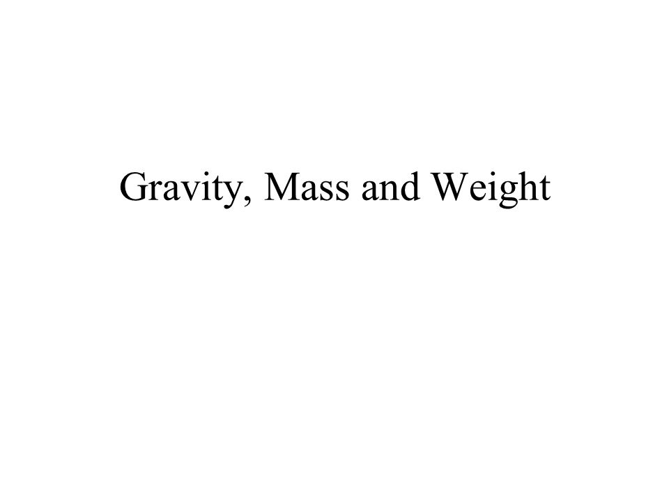 Gravity In deep space, far away from any planets or stars her weight is almost zero.