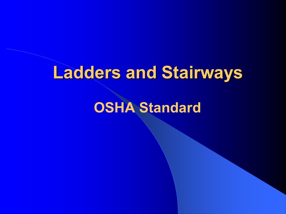 General Requirements: 29 CFR 1926.1051 A stairway or ladder must be provided when there is a break of elevation 19 inches or greater.