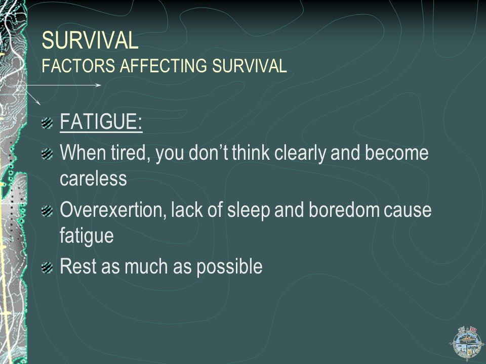SURVIVAL FACTORS AFFECTING SURVIVAL Loneliness contd Avoid Panic Positive thinking Planning ways to overcome problems Being patient Keeping your hands