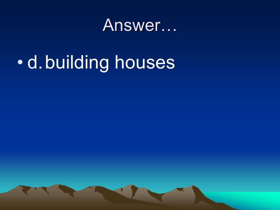 Answer…