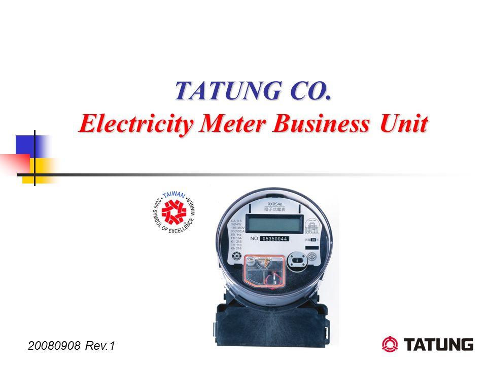 TATUNG CO. Electricity Meter Business Unit 20080908 Rev.1