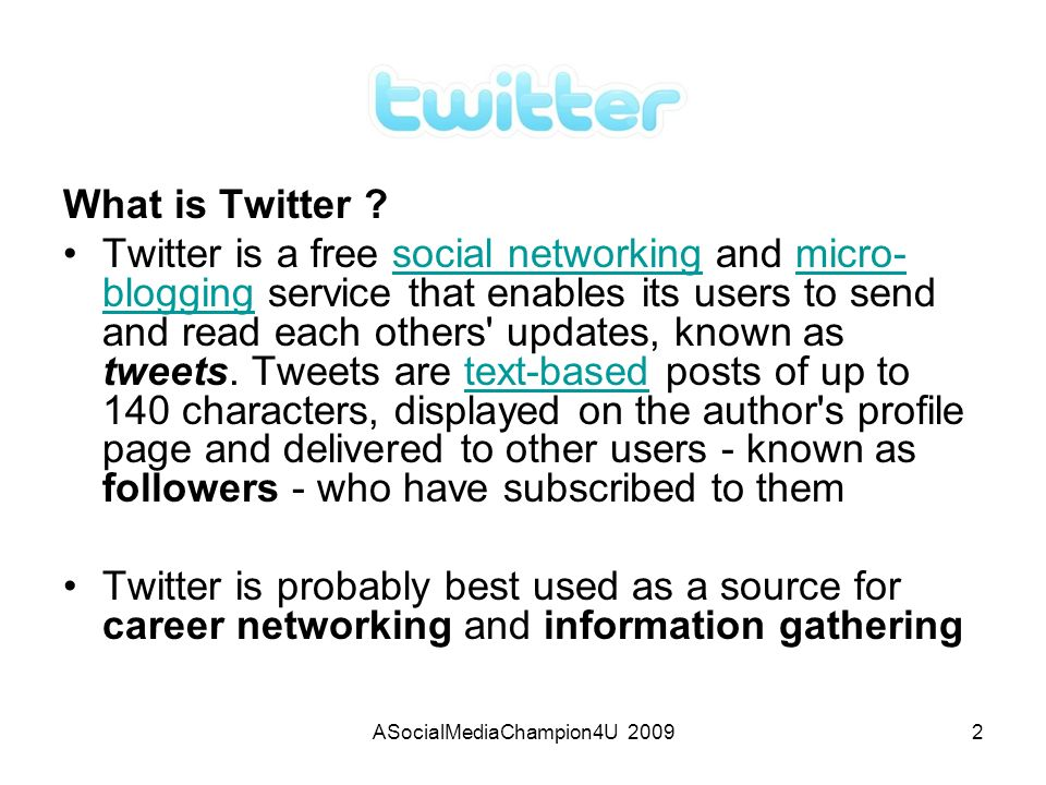 ASocialMediaChampion4U 20092 What is Twitter .
