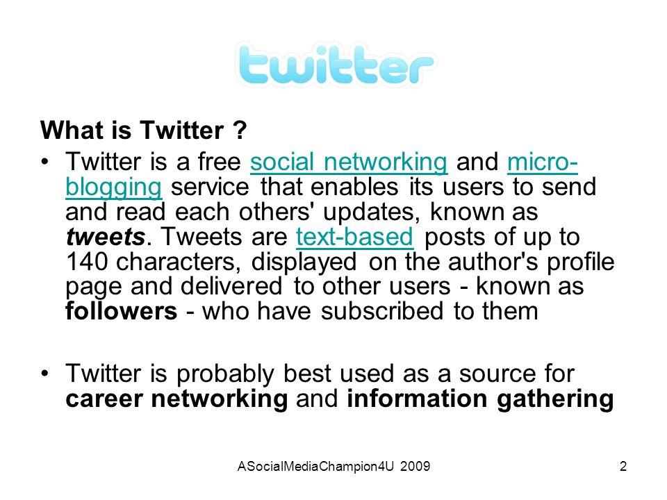 ASocialMediaChampion4U 20093 Lets start twitting.