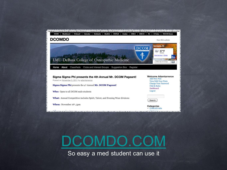DCOMDO.COM DCOMDO.COM So easy a med student can use it