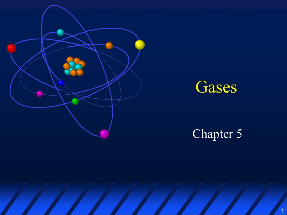 1 Gases Chapter 5