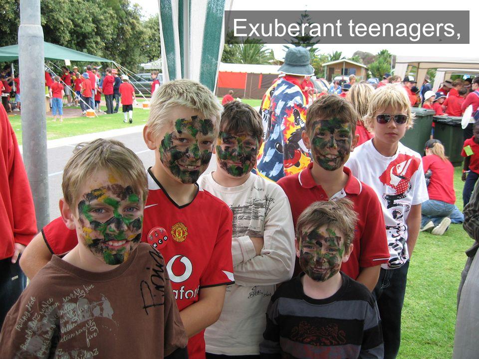 Exuberant teenagers,
