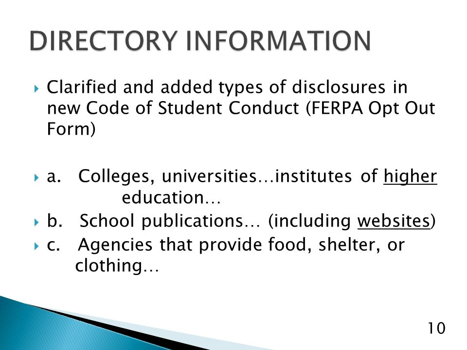 Clarified and added types of disclosures in new Code of Student Conduct (FERPA Opt Out Form) a.