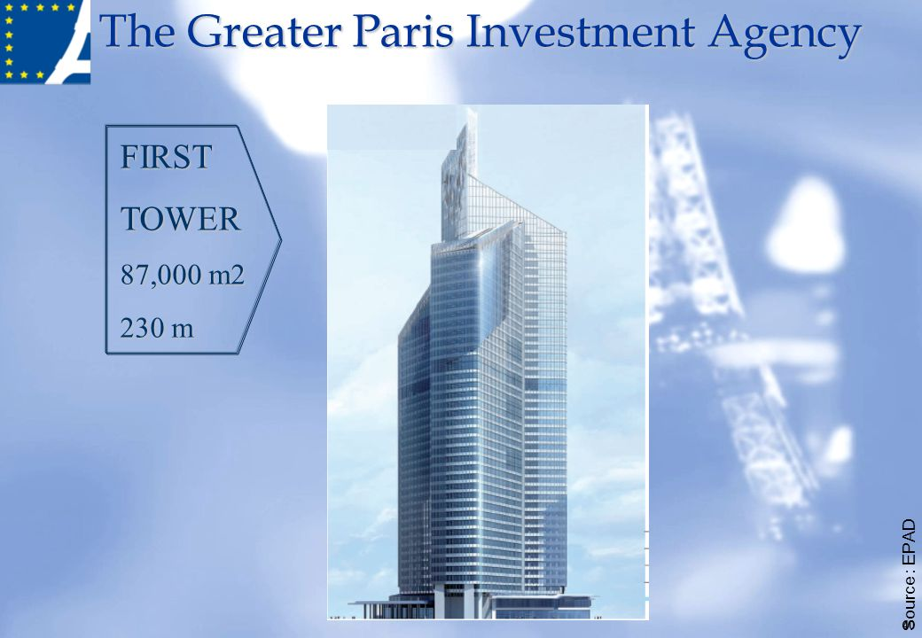 The Greater Paris Investment Agency 40 Source : EPAD FIRSTTOWER 87,000 m2 230 m