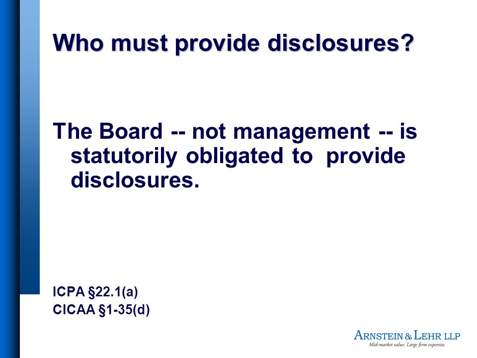 Who must provide disclosures.