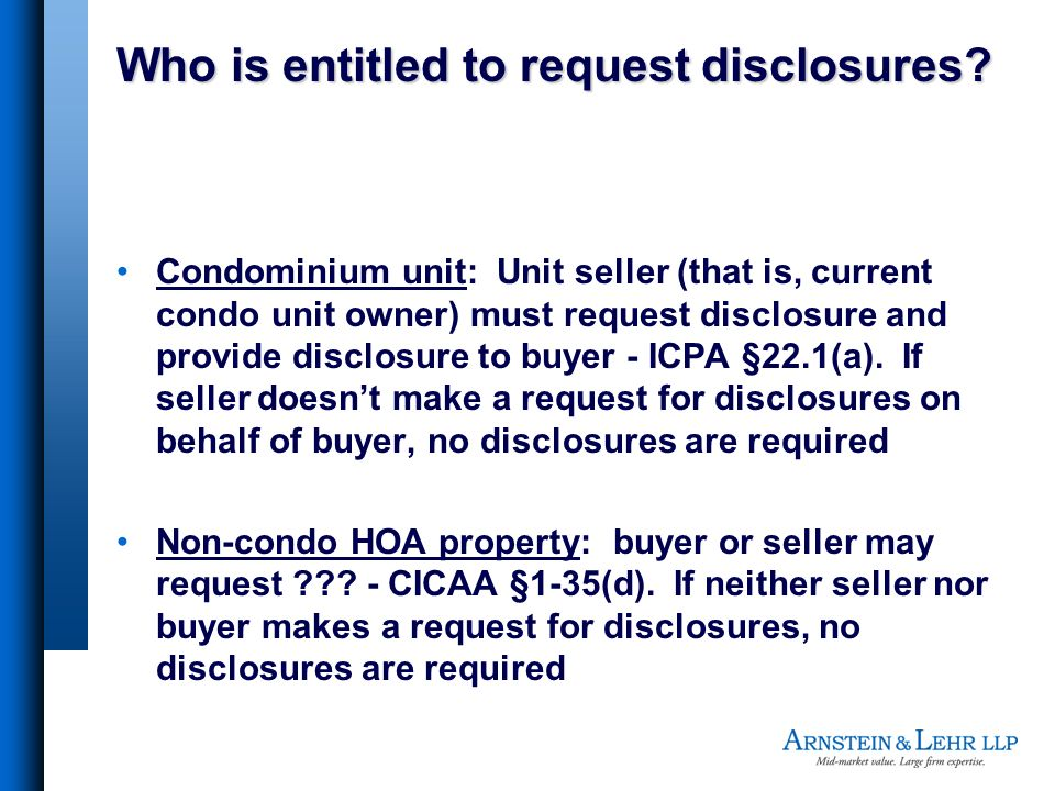 Who is entitled to request disclosures.