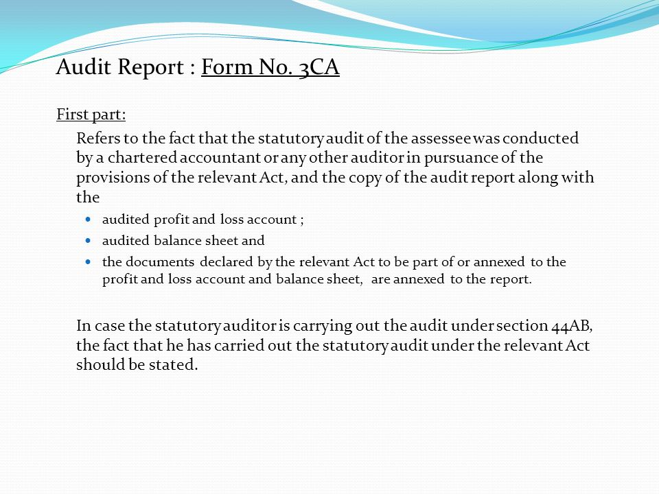 TAX AUDIT UNDER SECTION 44AB OF THE INCOME TAX ACT, 1961 Clause 25 (b) whether a change in shareholding of the company has taken place in the previous year due to which the losses incurred prior to the previous year cannot be allowed to be carried forward in terms of section 79 Statute: Notwithstanding anything contained in Chapter, where a change in shareholding has taken place in a previous year in the case of a company, not being a company in which the public are substantially interested, no loss incurred in any year prior to the previous year shall be carried forward and set off against the income of the previous year unless (a) on the last day of the previous year the shares of the company carrying not less than fifty-one per cent of the voting power were beneficially held by persons who beneficially held shares of the company carrying not less than fifty-one per cent of the voting power on the last day of the year or years in which the loss was incurred Audit Procedures: The Tax Auditor to enquire with the management and review statutory records of the entity to ascertain whether there is a change in shareholding of the company and report accordingly