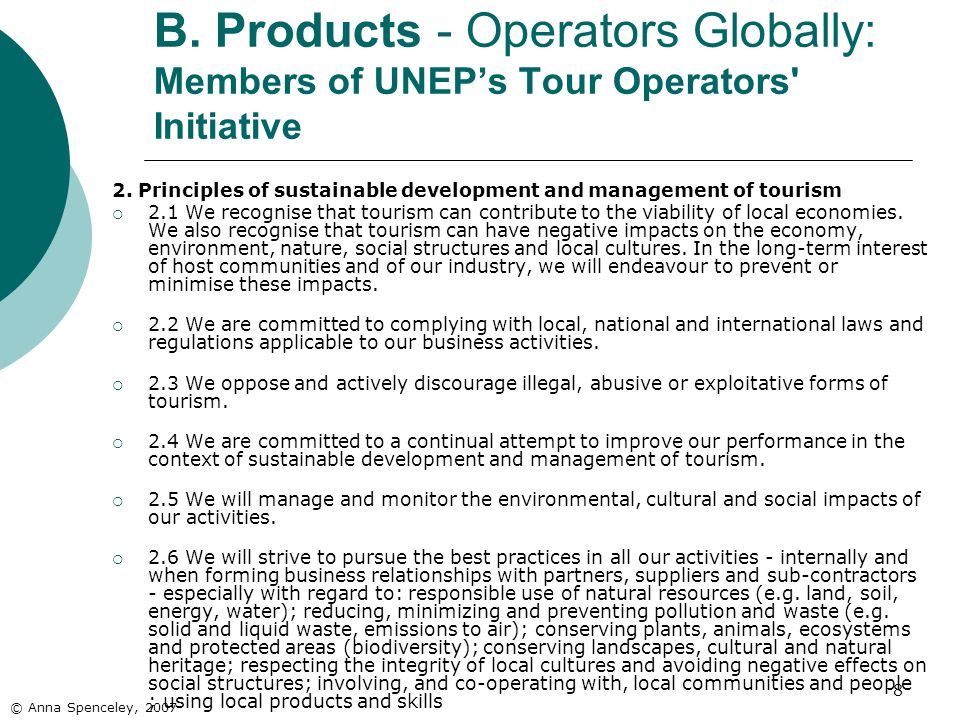 8 B. Products - Operators Globally: Members of UNEPs Tour Operators Initiative 2.