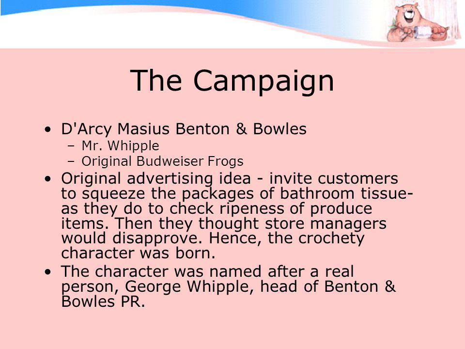 The Campaign D Arcy Masius Benton & Bowles –Mr.