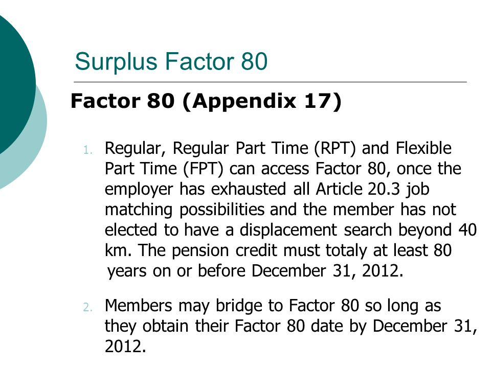 Surplus Factor 80 Factor 80 (Appendix 17) 1.