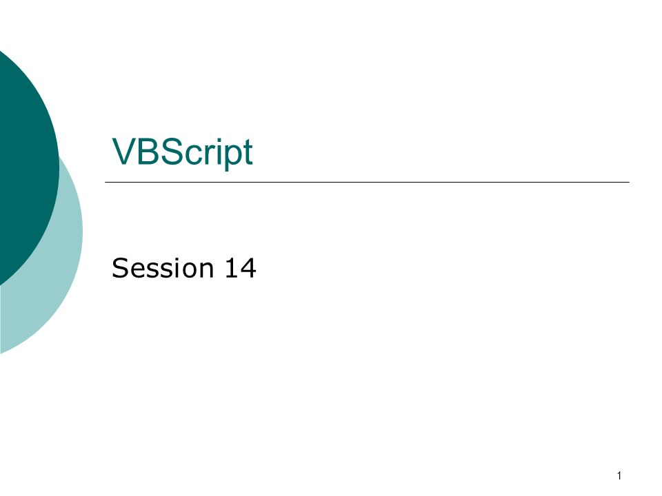 1 VBScript Session 14