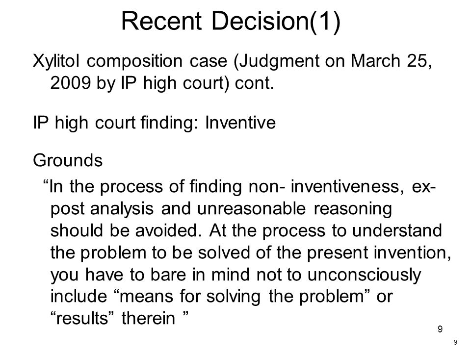 9 Recent Decision(1) Xylitol composition case (Judgment on March 25, 2009 by IP high court) cont.