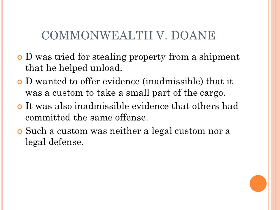 COMMONWEALTH V. DOANE D was tried for stealing property from a shipment that he helped unload.