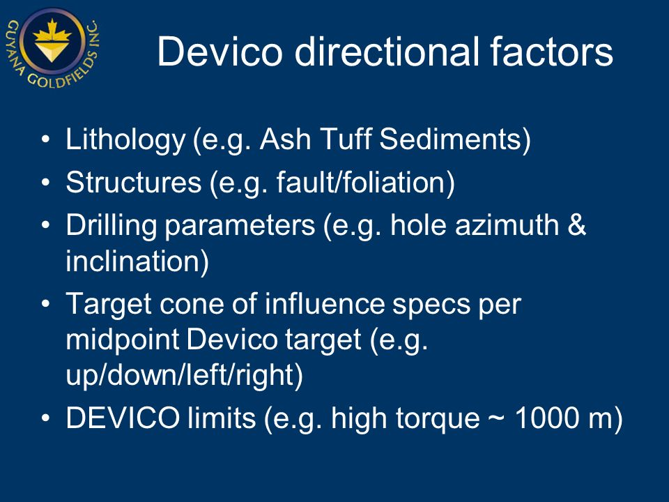 Devico directional factors Lithology (e.g. Ash Tuff Sediments) Structures (e.g.
