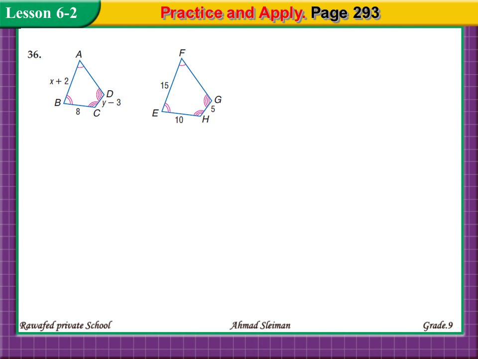 Lesson 6-2 Practice and Apply. Page 293