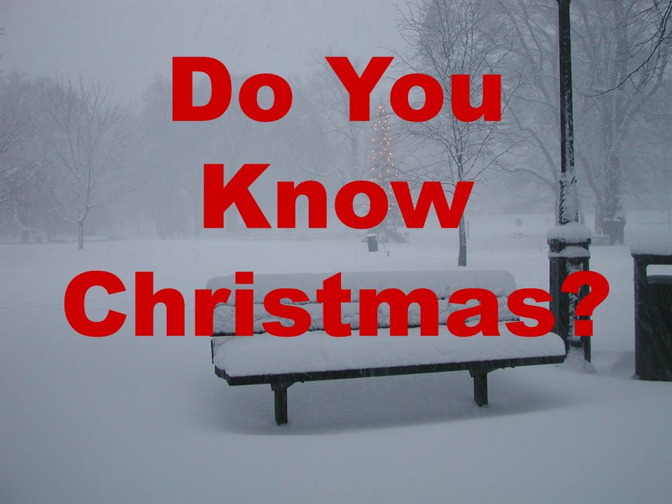 Do You Know Christmas