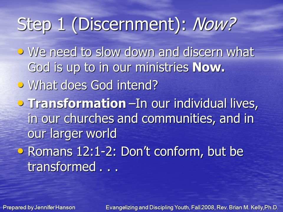 Prepared by Jennifer HansonEvangelizing and Discipling Youth, Fall 2008, Rev.
